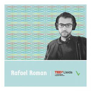 Rafael Roman TEDxLleida19